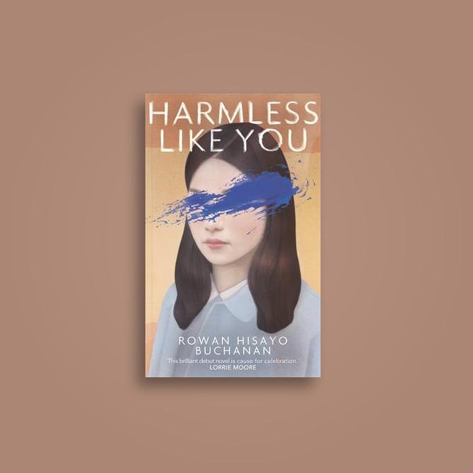 Harmless Like You - Rowan Hisayo Buchanan