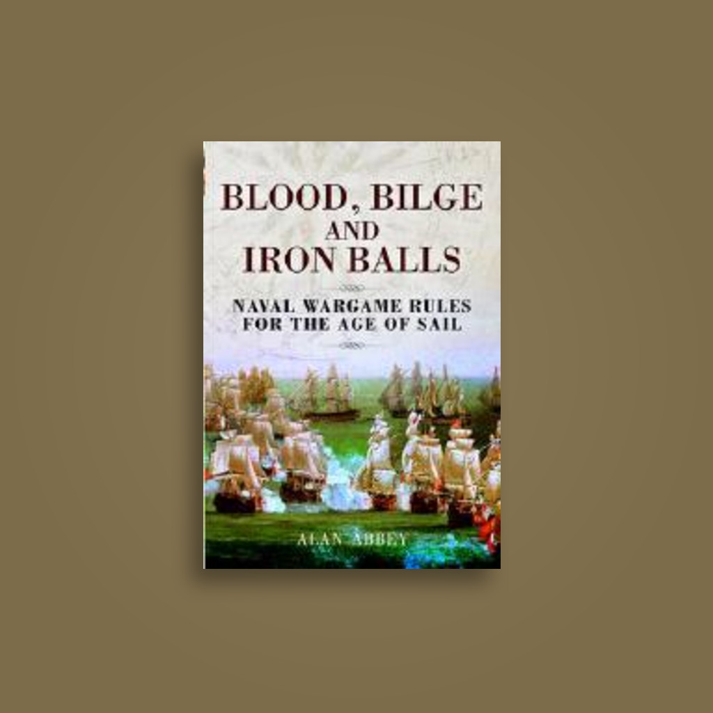Blood, Bilge and Iron Balls: A Tabletop Game of Naval Battles in the Age of  Sail - undefined Near Me | NearSt