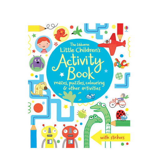 The Usborne Little Children's Activity Book: Mazes, Puzzles and Colouring