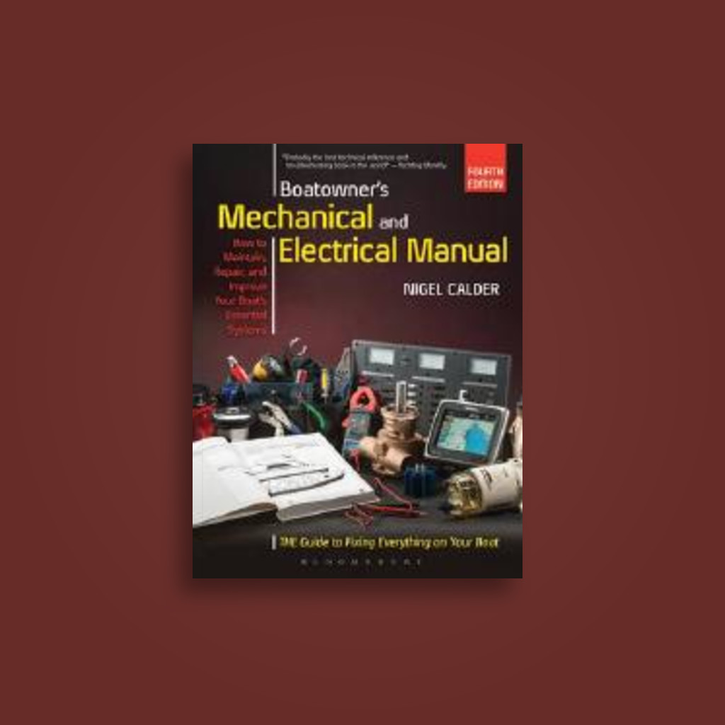 Boatowner's Mechanical and Electrical Manual: Repair and Improve Your  Boat's Essential Systems - undefined Near Me | NearSt