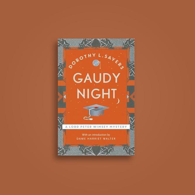 Gaudy Night by Dorothy L. Sayers