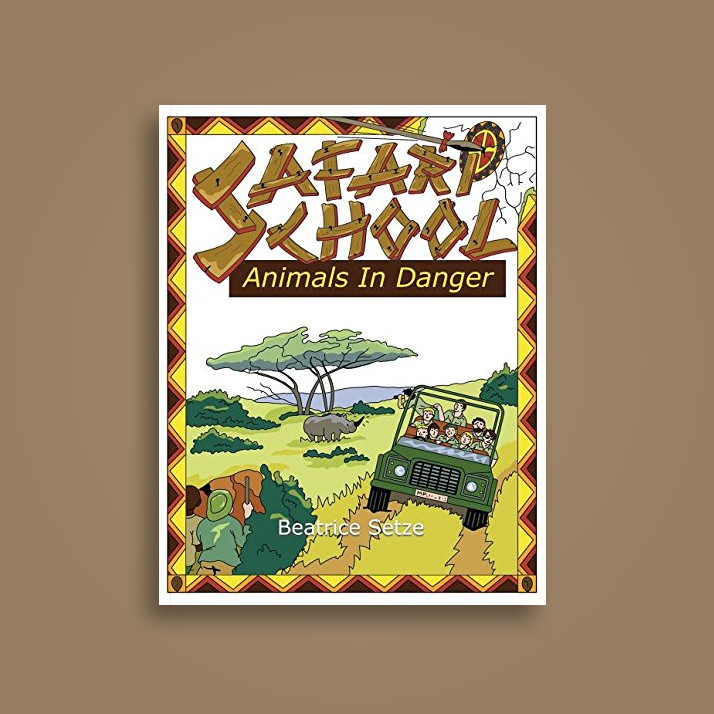 Safari School - Animals in Danger