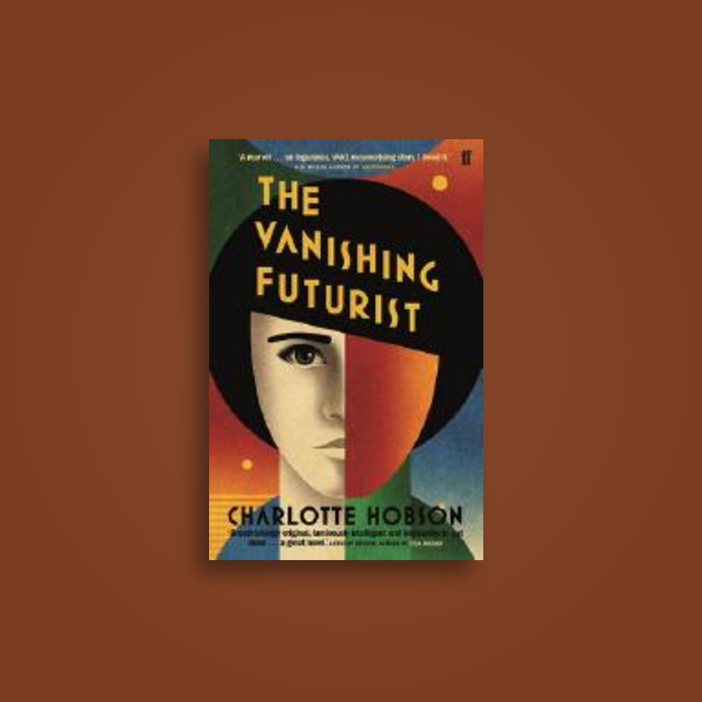 The Vanishing Futurist - Charlotte Hobson