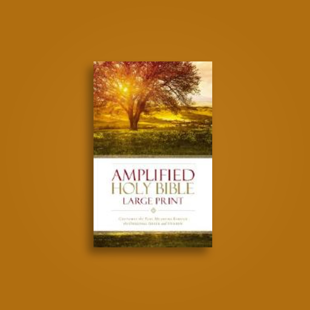 Amplified Holy Bible, Large Print, Hardcover: Captures the Full