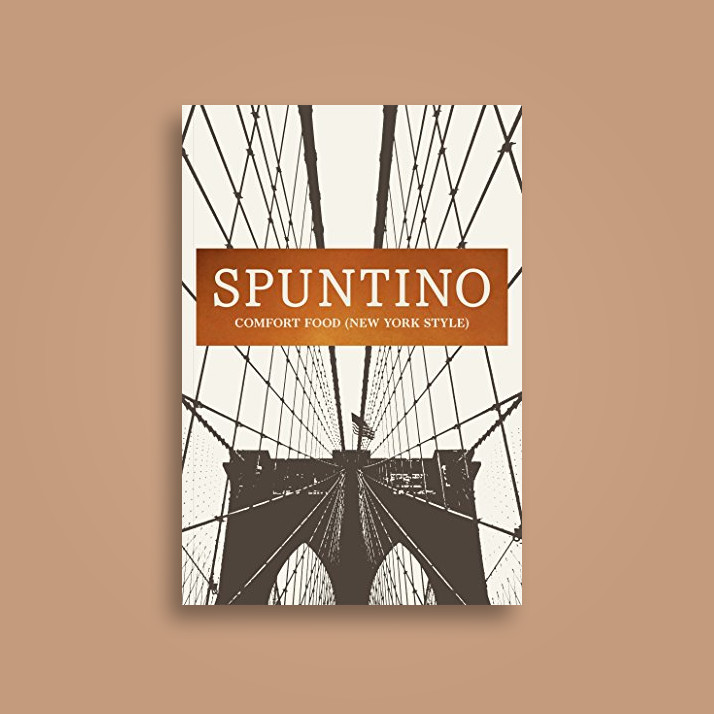 Spuntino: Comfort Food (New York Style) - Russell Norman