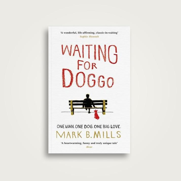 Waiting for Doggo - Mark Mills