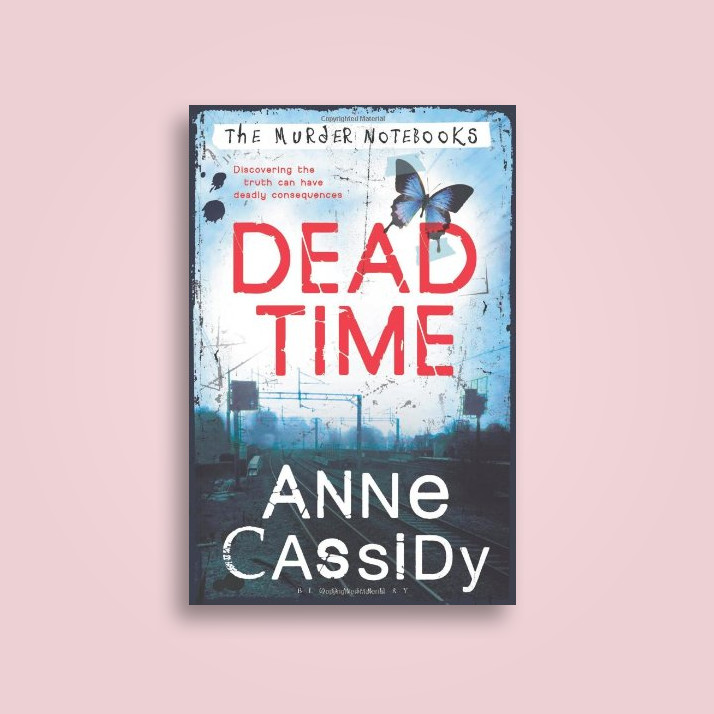 Dead Time The Murder Notebooks Anne Cassidy Near Me Nearst Find