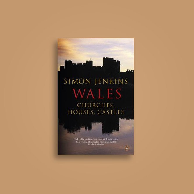 Wales: Churches, Houses, Castles