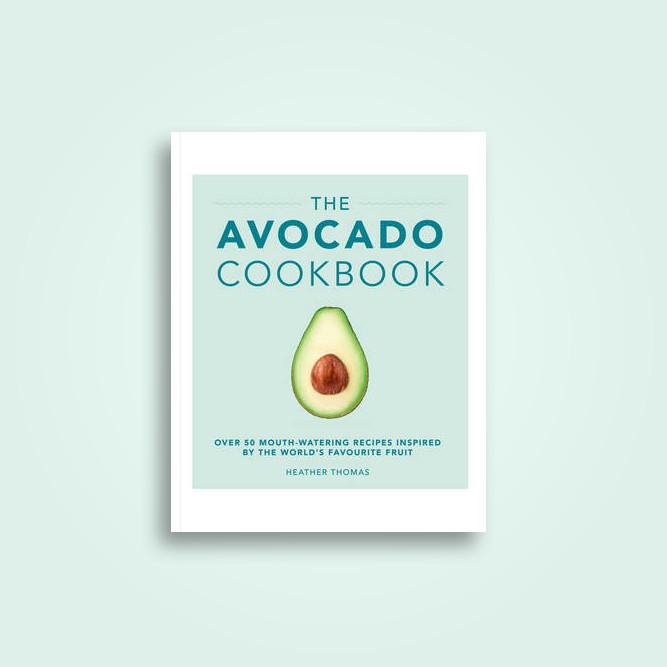 The Avocado Cookbook - Heather Thomas