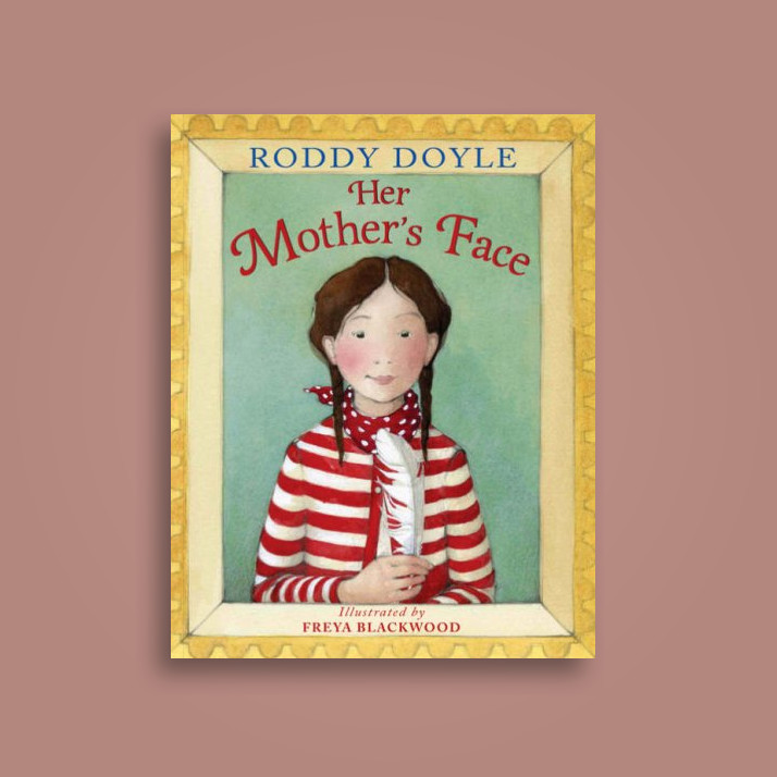 Her Mother's Face - Roddy Doyle