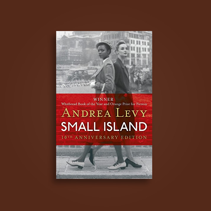 andrea small island In 1948 andrea levy's father sailed from  author books the long song small island  in her fourth novel small island levy examines the experiences of.