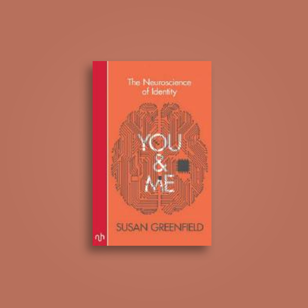 You & Me: The Neuroscience of Identity