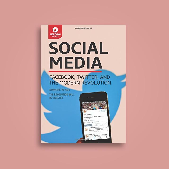 Social Media: Facebook, Twitter, and the Modern Revolution