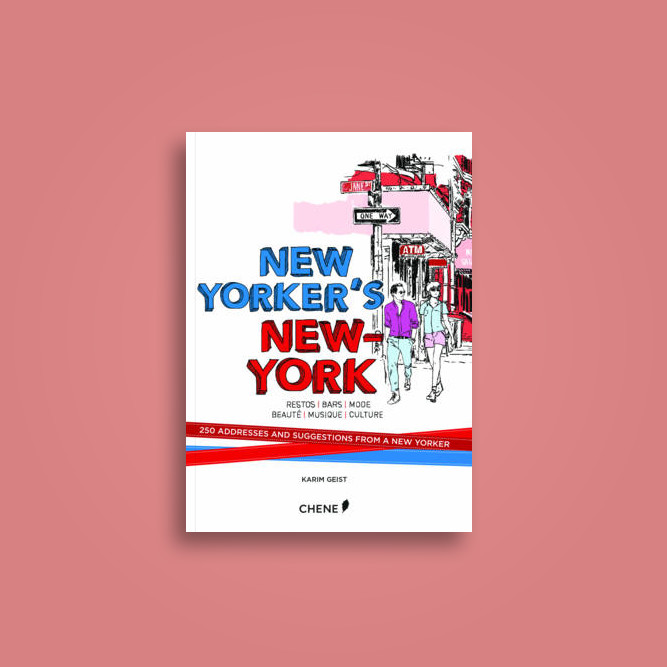 New Yorker S New York 250 Addresses And Suggestions From A