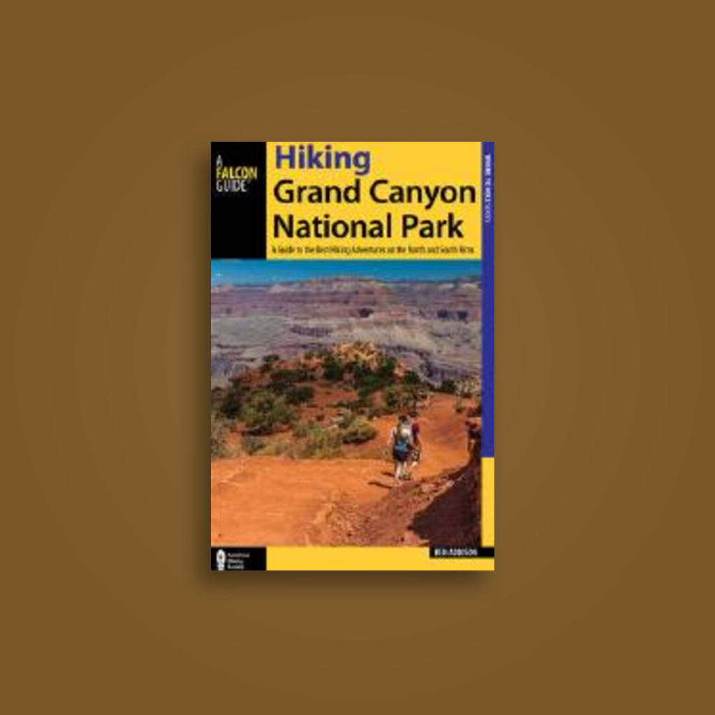 Hiking Grand Canyon National Park: A Guide to the Best Hiking Adventures on  the North and South Rims - undefined Near Me   NearSt