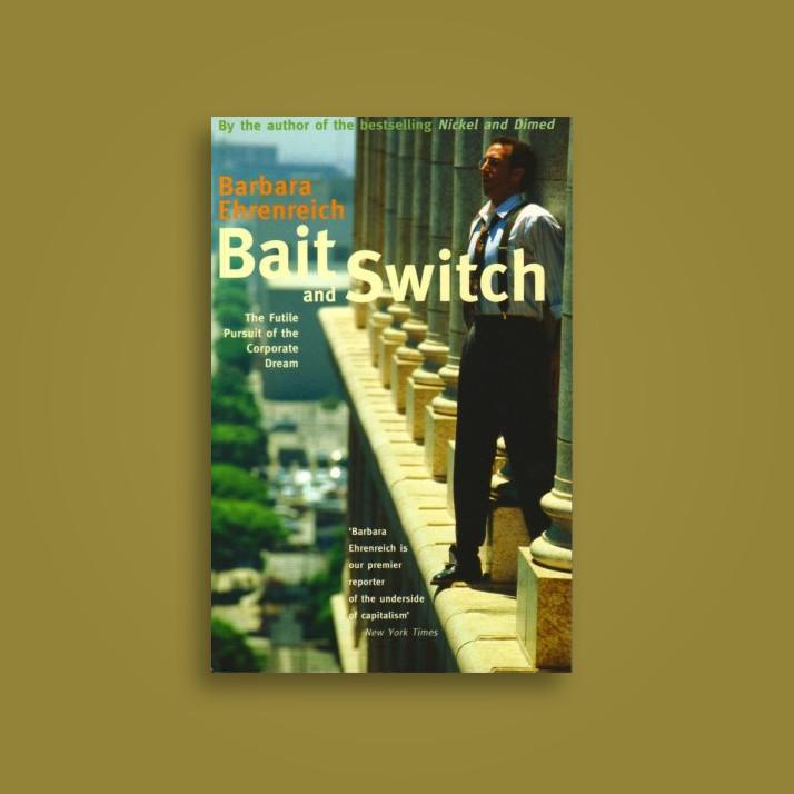 bait and switch ehrenreich barbara