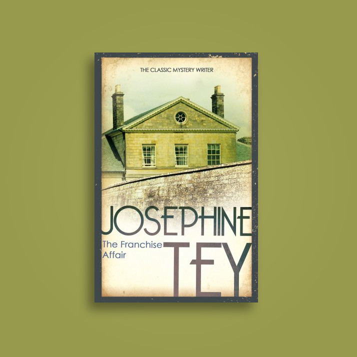 The Franchise Affair Josephine Tey Near Me Nearst Find And Buy