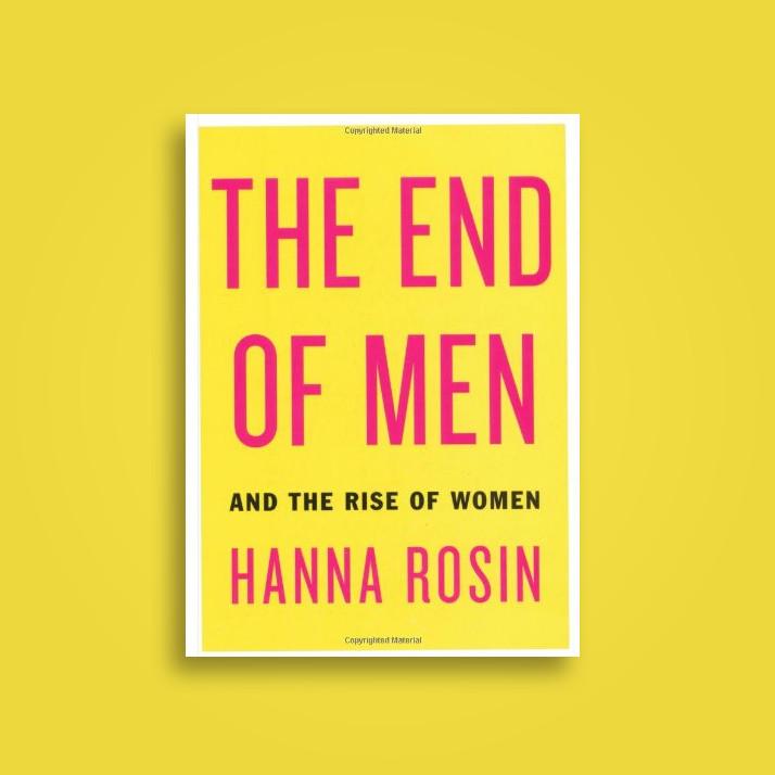 Hanna rosin the end of men