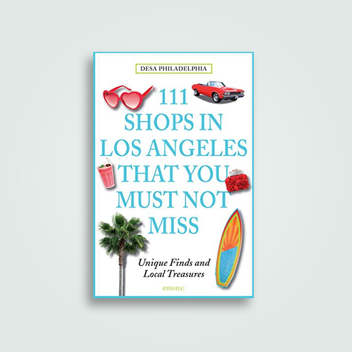 111 Shops in Los Angeles That You Must Not Miss: Unique Finds and Local Treasures - Desa Philadelphia