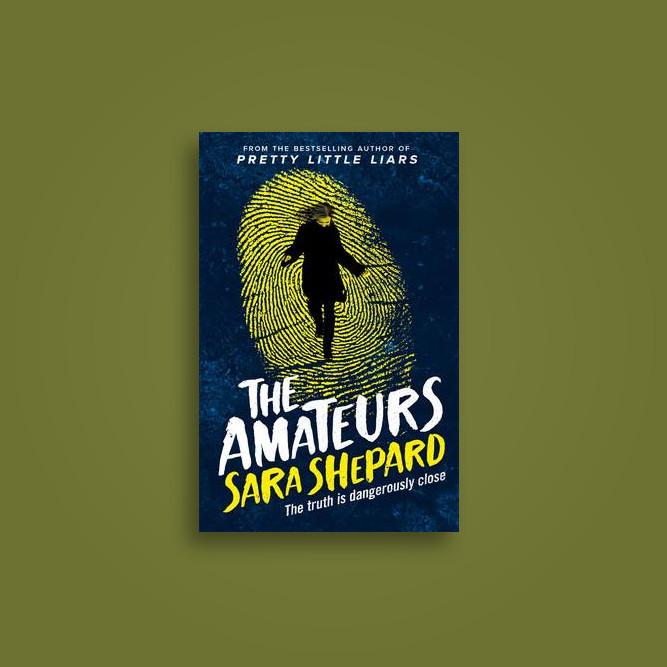 The Amateurs - Sara Shepard