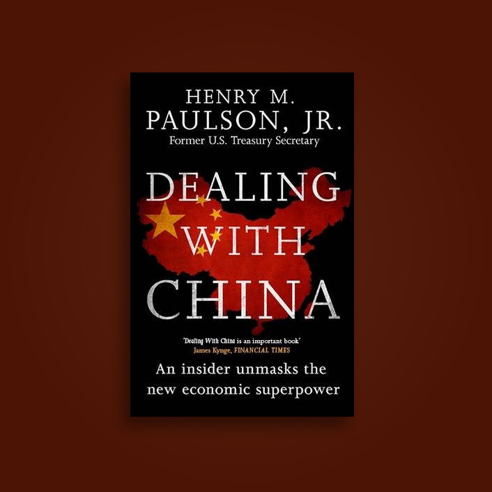 Dealing with China - Hank Paulson Near Me | NearSt Find and