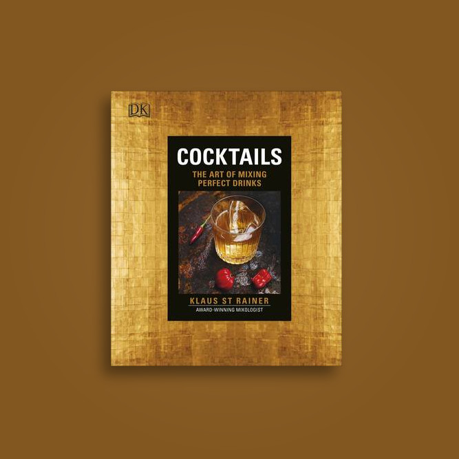 Cocktails: The Art of Mixing Perfect Drinks - Klaus St. Rainer