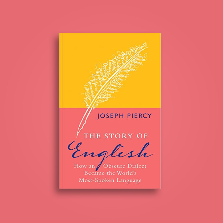 The Story Of English How An Obscure Dialect Became The Worlds - World most talking language
