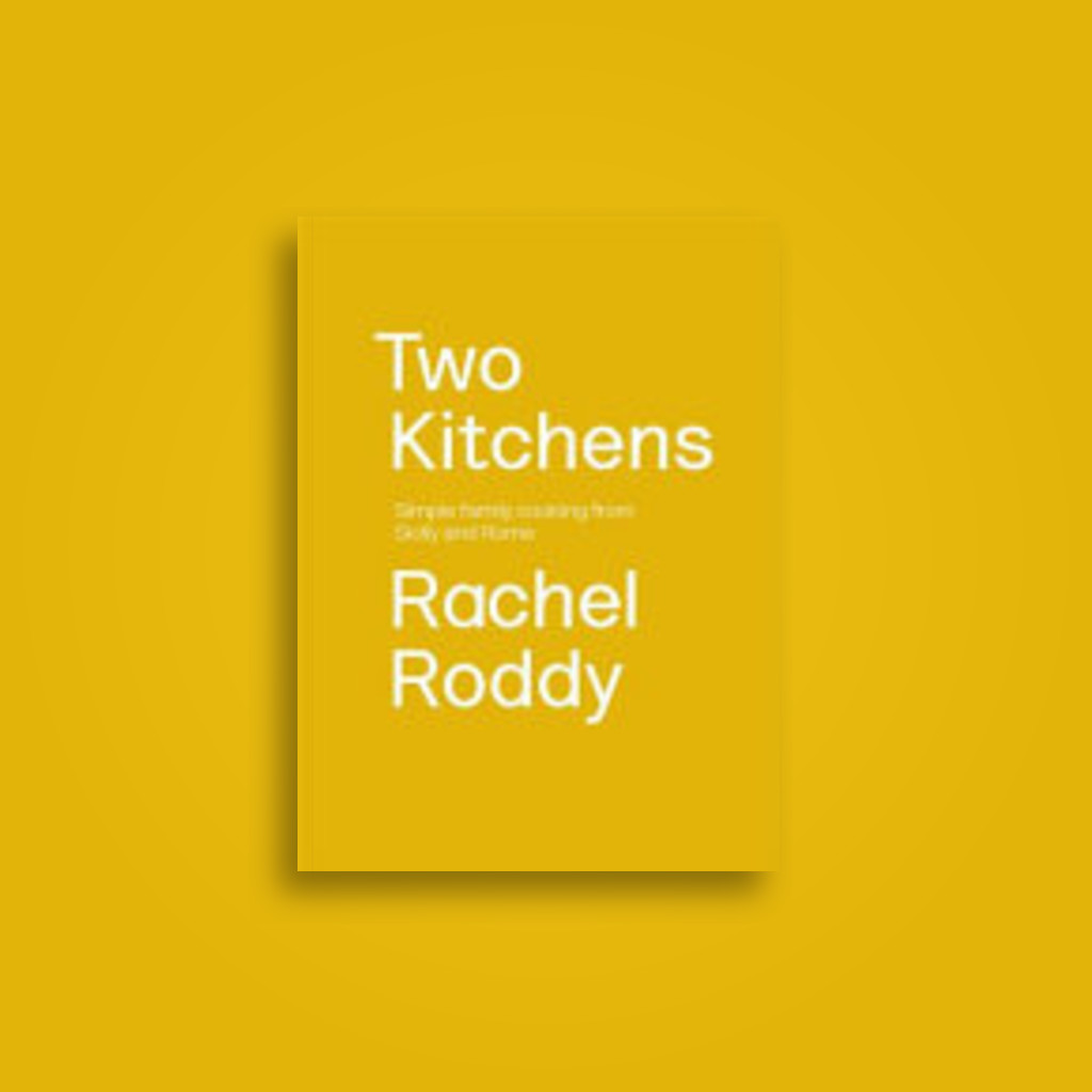Two Kitchens: Family Recipes from Sicily and Rome - Rachel Roddy