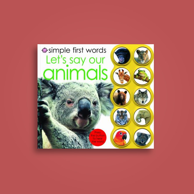 Simple First Words Let's Say Our Animals - Roger Priddy Near