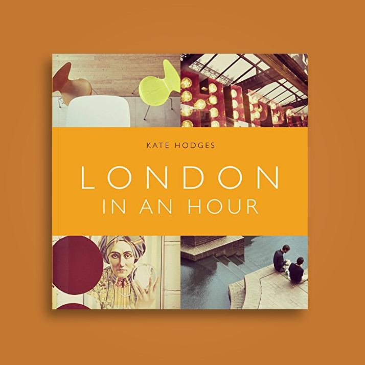 London in an Hour - Kate Hodges