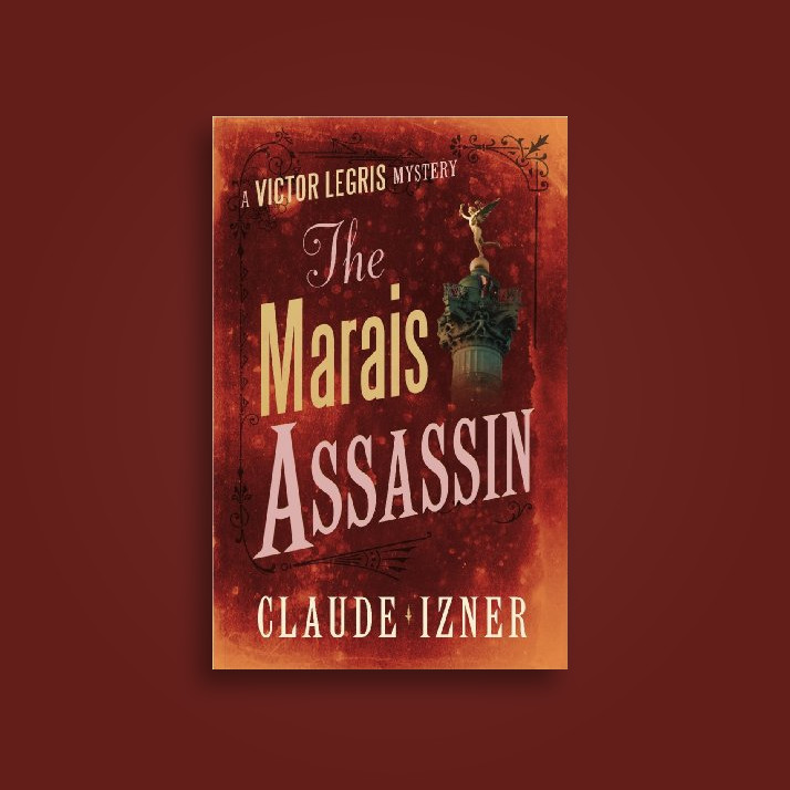 The Marais Assassin: The Fourth Victor Legris Mystery