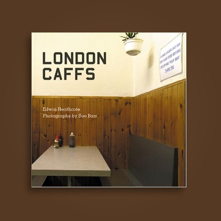London Caffs - Edwin Heathcote