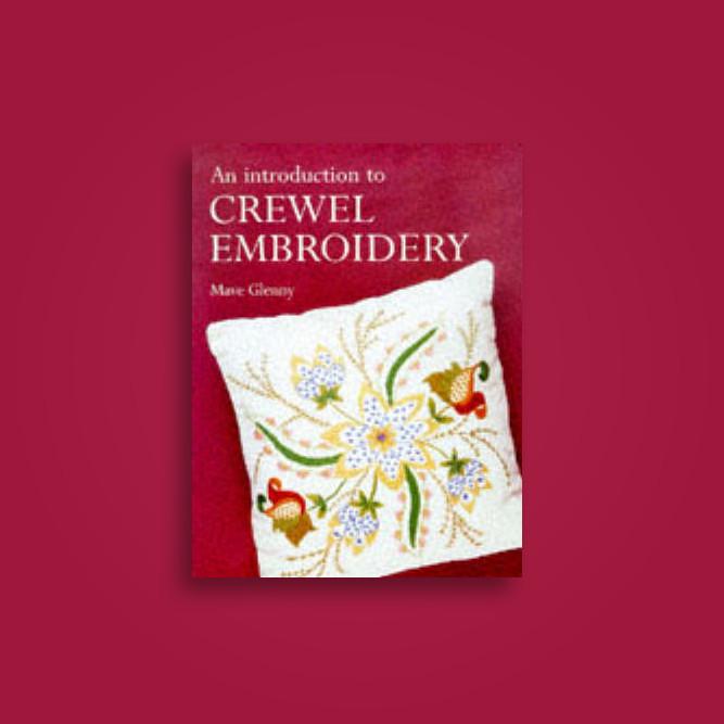 An Introduction To Crewel Embroidery Mave Glenny Near Me Nearst