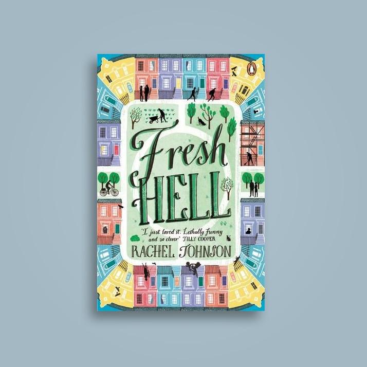 Fresh Hell - Rachel Johnson