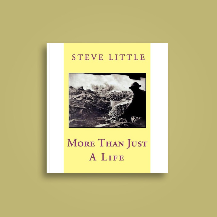 More Than Just a Life - Steve Little Near Me | NearSt Find