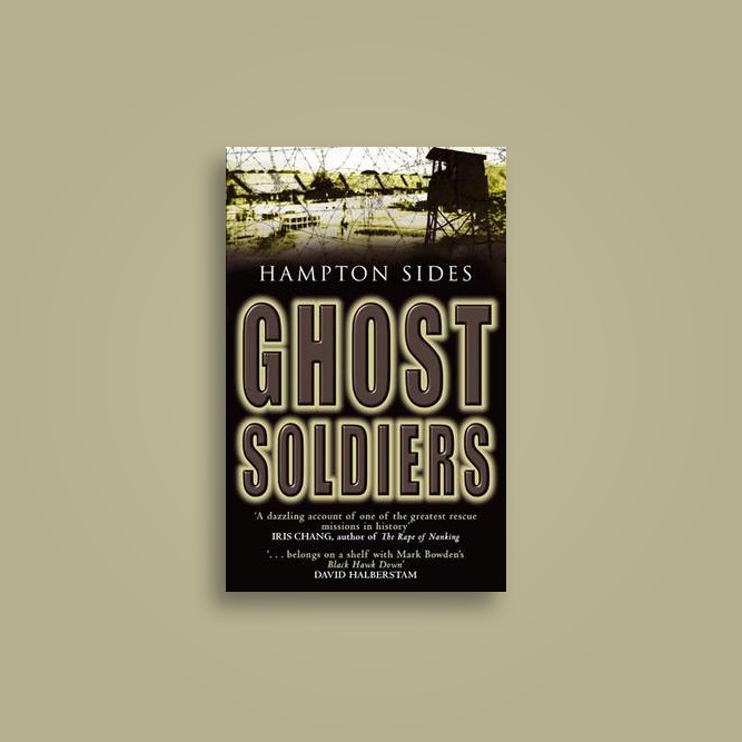 Ghost Soldiers - Hampton Sides Near Me   NearSt