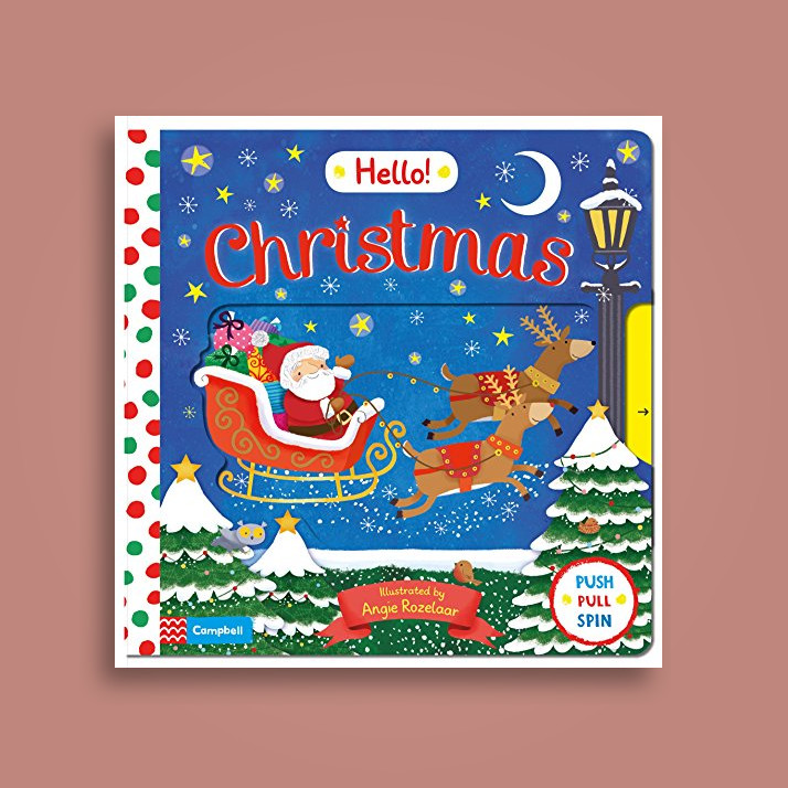 Hello Christmas: A First Novelty Board Book for Children About Christmas