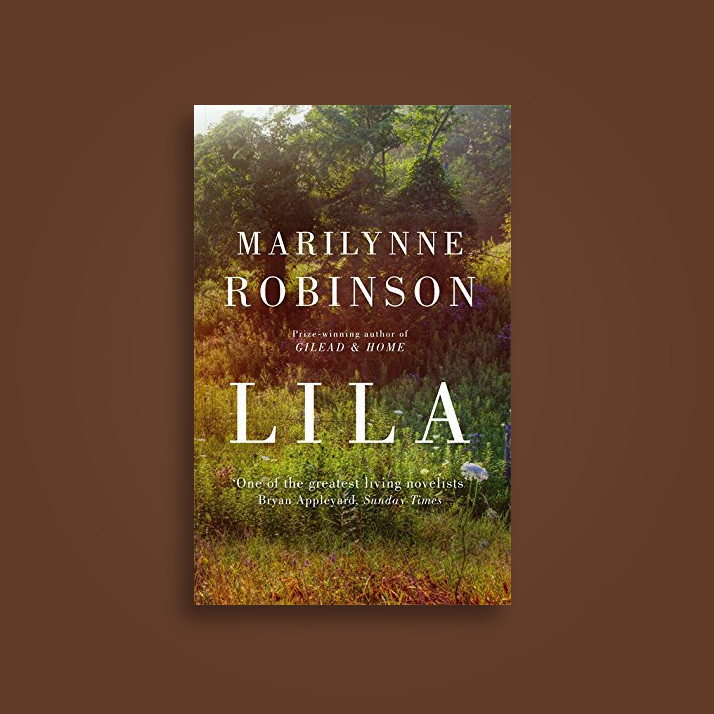 Lila - Marilynne Robinson