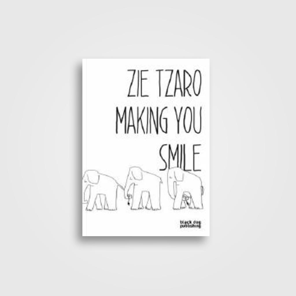 Zie Tzaro: Making You Smile