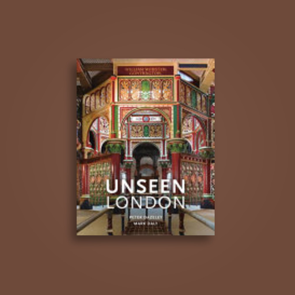 Unseen London - Peter Dazeley, Mark Daly