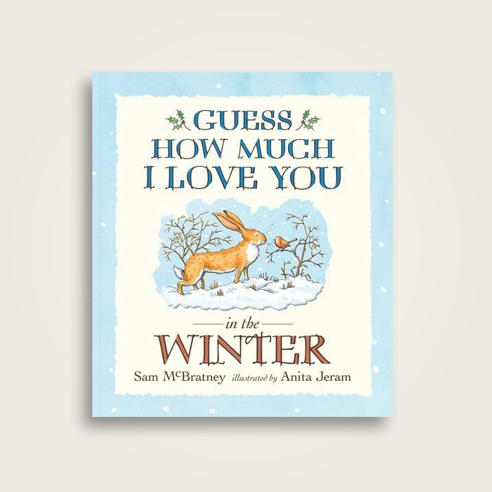 28d67258a4e5 Guess How Much I Love You in the Winter - Sam McBratney Near Me ...