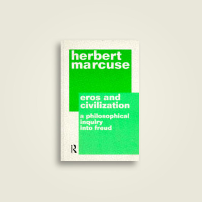 summary of eros and civilization marcuse Read eros and civilization by herbert marcuse by herbert marcuse for free with a 30 day free trial read ebook on the web, ipad, iphone and android summary a.