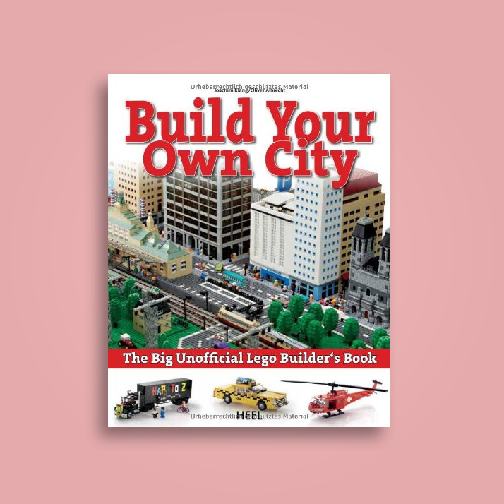 The Big Unofficial Lego Builders Book