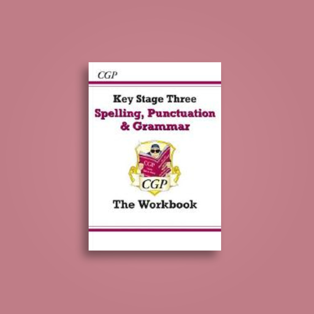 Workbooks grammar and punctuation workbook : Spelling, Punctuation and Grammar for KS3 - The Study Guide (With ...