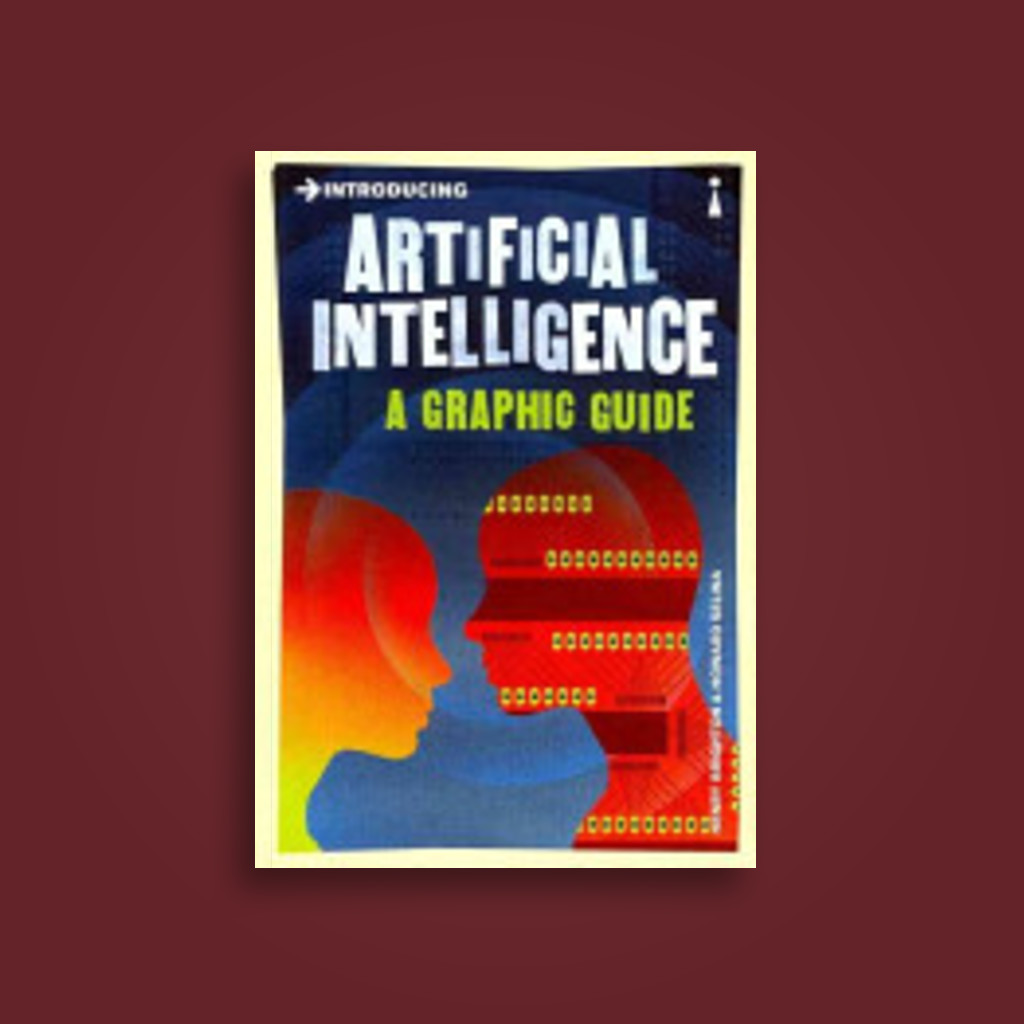 Introducing Artificial Intelligence: A Graphic Guide - Henry Brighton