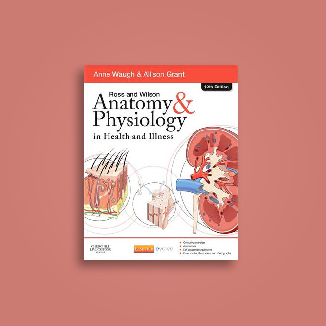 Ross and Wilson Anatomy and Physiology Colouring and Workbook - Anne ...