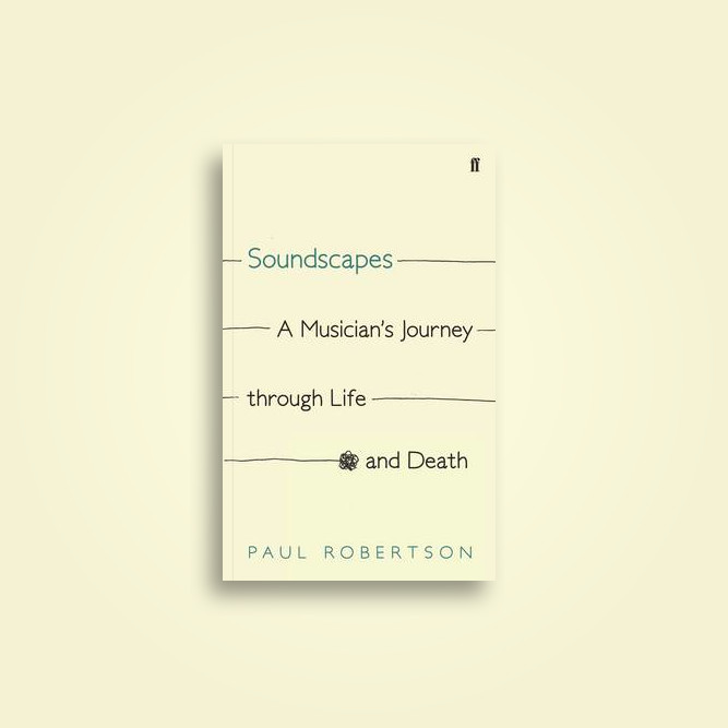 Soundscapes: A Musician's Journey through Life and Death