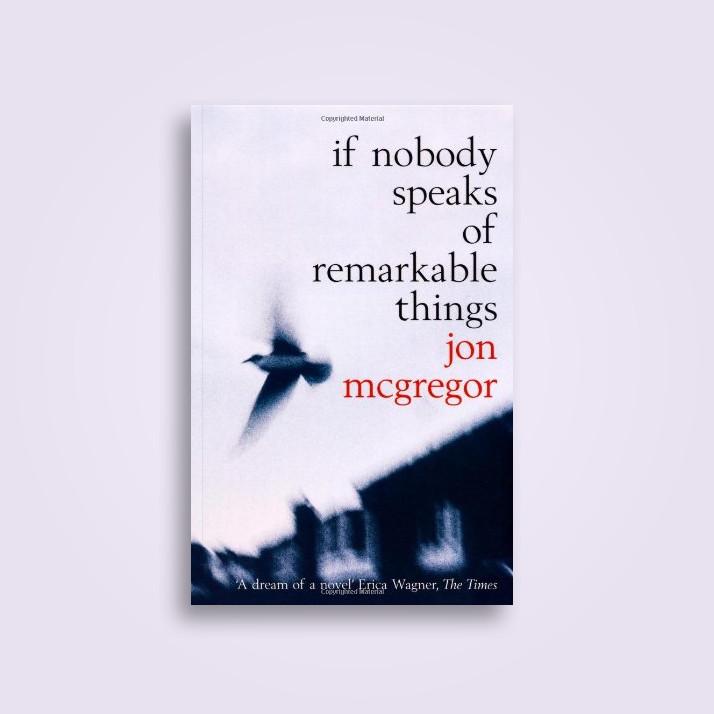 If Nobody Speaks of Remarkable Things