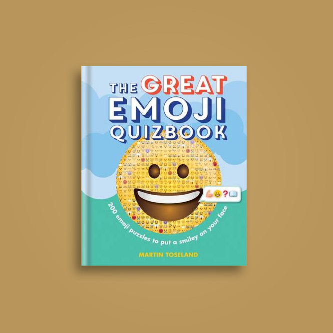 The Great Emoji Quizbook: 500 emoji puzzles to put a smiley on your face - Martin Toseland