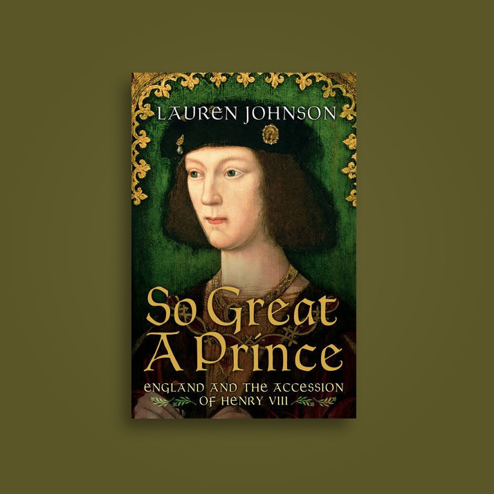 So Great a Prince: England in 1509